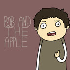 Bob And The Apple