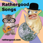 Rathergood Songs