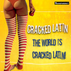The World Is Cracked Latin!